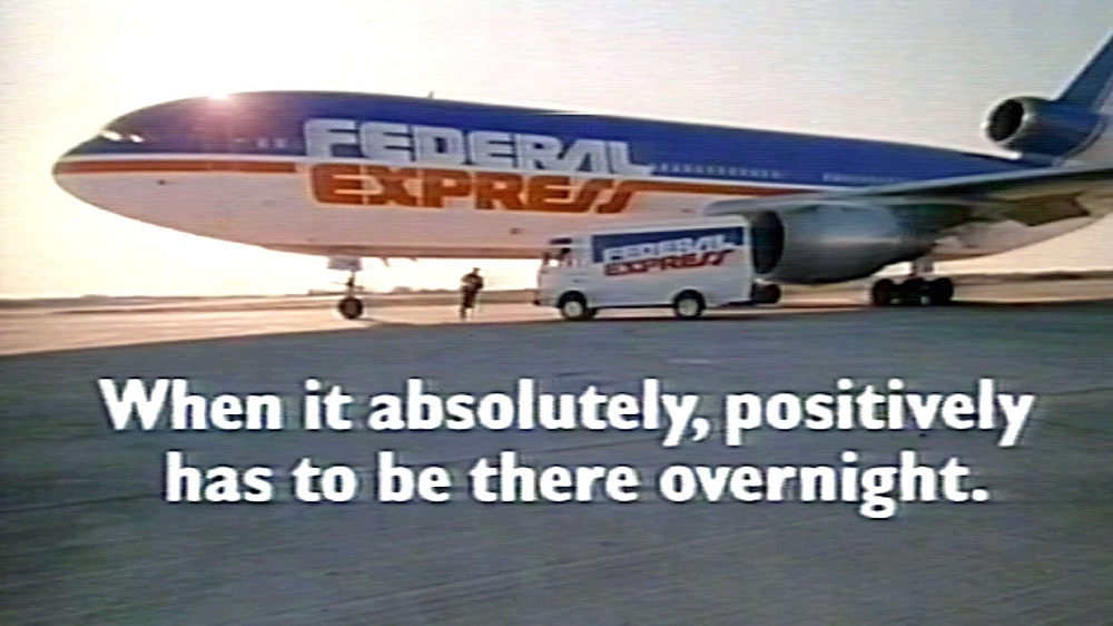 "federal express, ""when it absolutely, positively has to be there overnight"" (1978)"