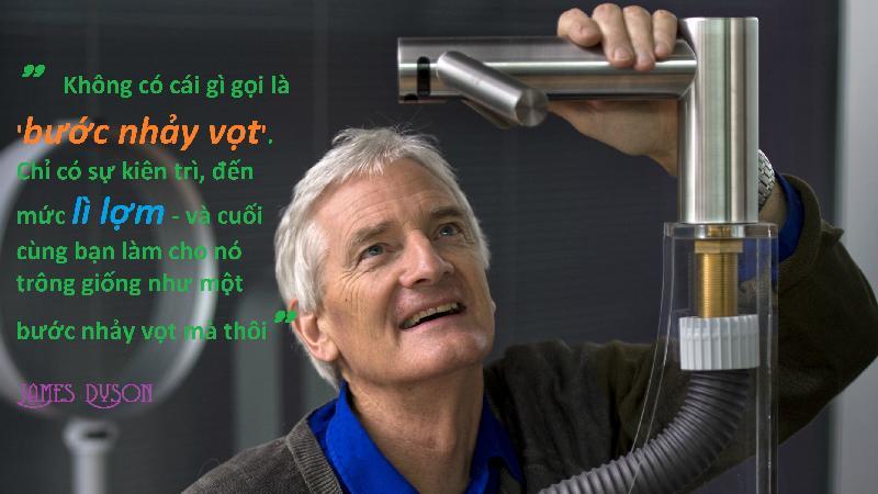 James Dyson: Edison thời hiện đại và nhiều bài học xương máu