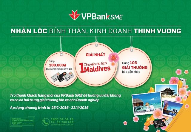 """chuong trinh """"nhan loc binh than - kinh doanh thinh vuong"""" ap dung cho cac khach hang doanh nghiep nho va vua (sme) cua vpbank"""