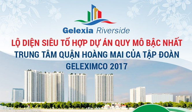 to hop sieu du an gelexia riverside