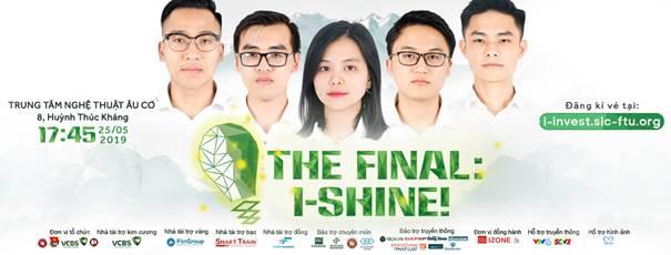 Chung kết Cuộc thi I-INVEST 2019:  Đêm thăng hoa của những bản lĩnh khác biệt