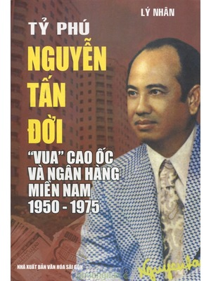 cuoc doi ty phu nguyen tan doi duoc in thanh sach.
