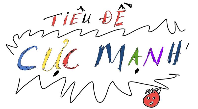 tieu_de_cuc_manh_1